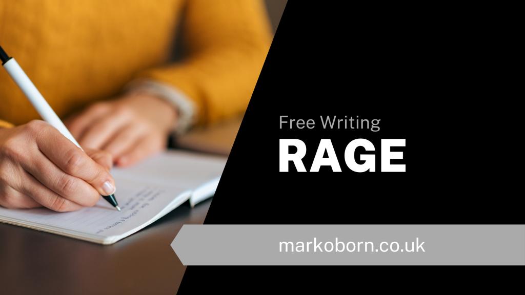 free writing - RAGE